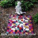 Batik Umbrella Quilt Tutorial