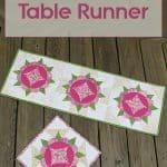 Harrison Rose Table Runner Tutorial