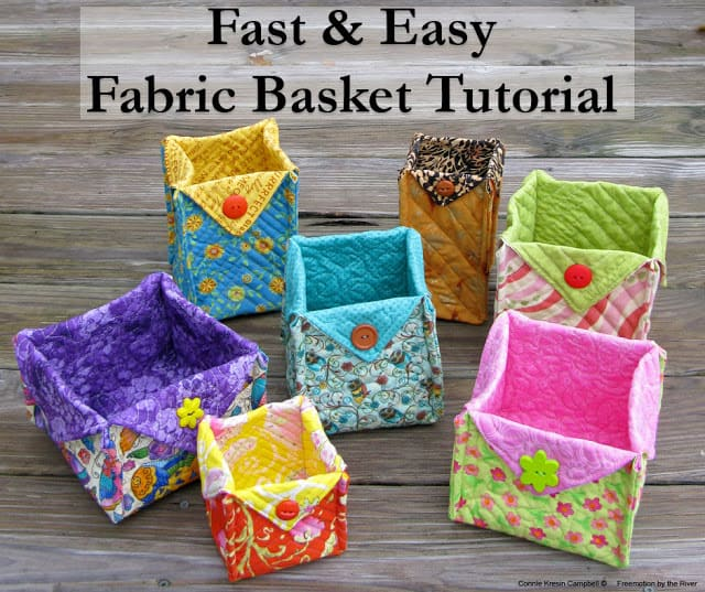 Fast and Easy free tutorial for fabric baskets in many sizes at conniekresin.com