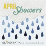 Island Batik April Showers
