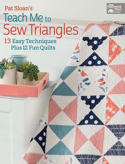Pat-Sloan Teach me to sew Triangles