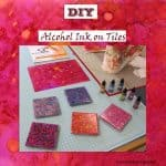 Alcohol Ink On Tiles Tutorial