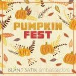 Pumpkin Fest Island Batik Ambassadors