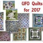 2017 Quilt UFO Challenge