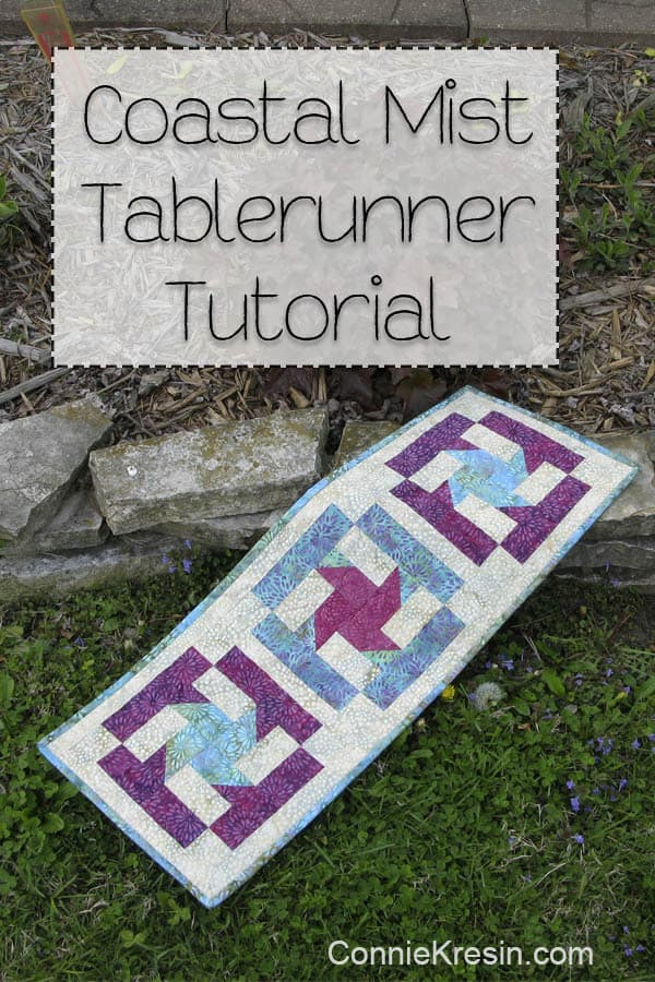 Coastal Mist Tablerunner Tutorial - ConnieKresin.com