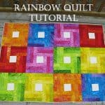 Rainbow Quilt Tutorial