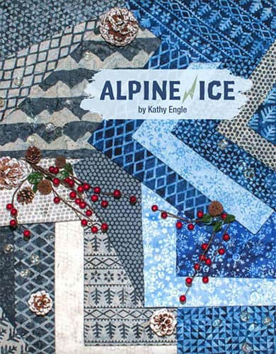 Alpine Ice Batik collection by Kathy Engle