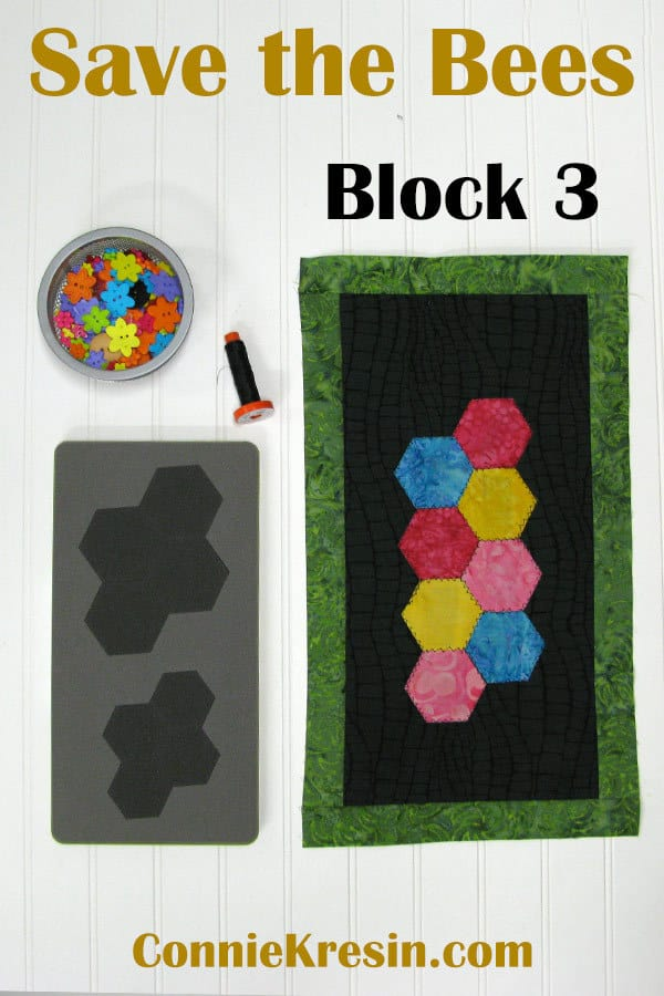 Save the Bees BOM Block 3 free pattern with AccuQuilt hexagon die