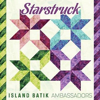 Island batik ambassadors September quilt project Starstruck