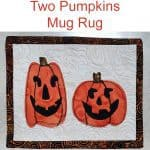 Two pumpkins mug rug tutorial-halloween