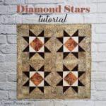 Diamond Stars Quilt Tutorial