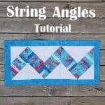 String Angles Table Runner tutorial