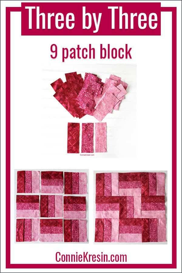 Three by Three 9 patch quilt block tutorial