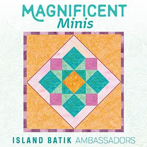 Island Batik Magnificent Minis