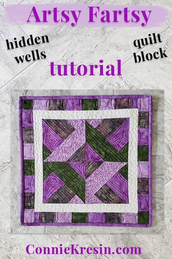 Artsy Fartsy Hidden Wells quilt project tutorial