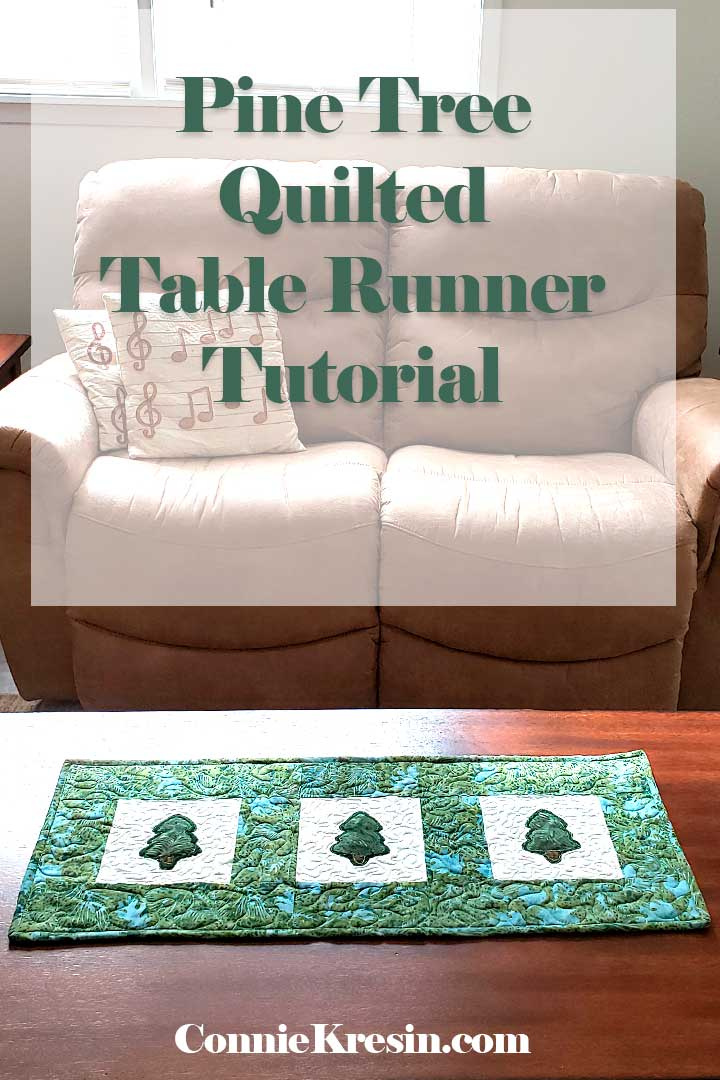 Pine Tree Quilted Table Runner Tutorial with applique
